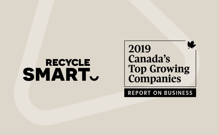 RecycleSmart places on The Globe and Mail's brand-new ranking of Canada's Top Growing Companies
