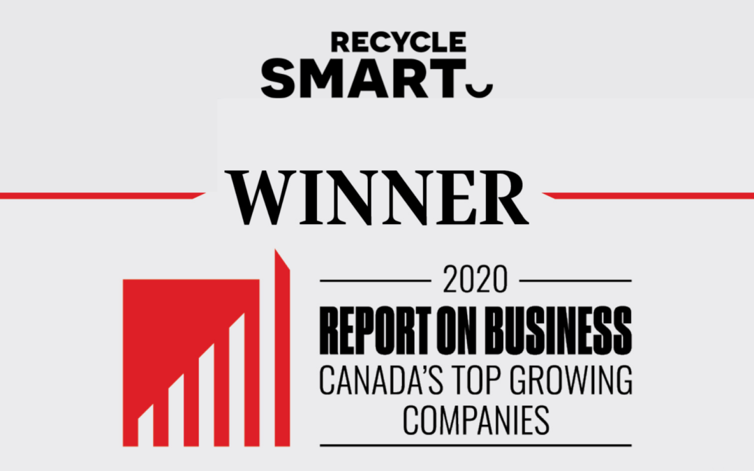 RecycleSmart Hits The Charts With #228 – Report On Business Canada's Top Growing Companies